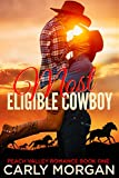 Front cover for the book Most Eligible Cowboy by Carly Morgan