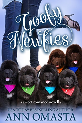 Goofy Newfies: A heartwarming and sweet romance, plus puppies! (The Pet Set Book 1) (English Edition) por Ann Omasta
