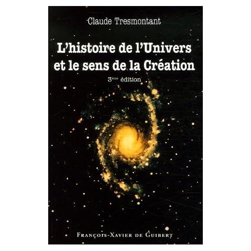 L'histoire de l'Univers et le sens de la Création : Sept conférences