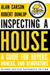 Inspecting a House: A Guide for Buyer...