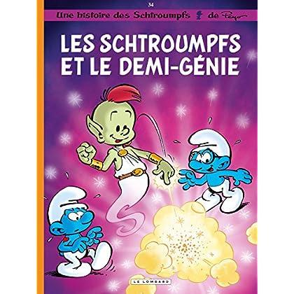 Les Schtroumpfs - Tome 34 - Les Schtroumpfs et le demi-génie (Les Schtroumpfs Lombard)