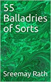 55 Balladries of Sorts (1 Book 2)