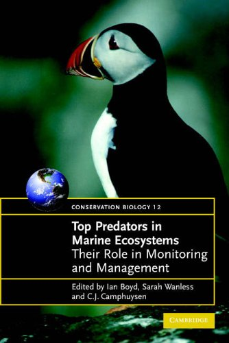 Top Predators in Marine Ecosystems: Their Role in Monitoring and Management (Conservation Biology)