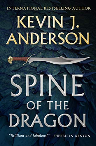 Spine of the Dragon: Wake the Dragon #1 eBook: Kevin J  Anderson