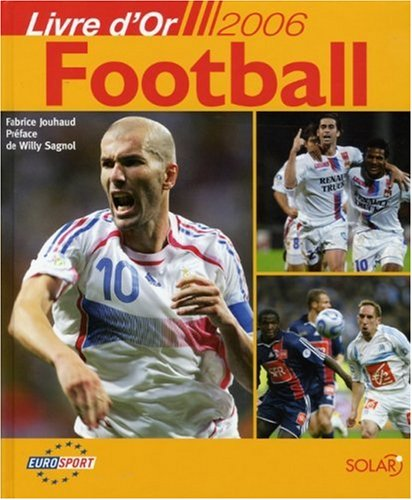 Football : Livre d'or 2006