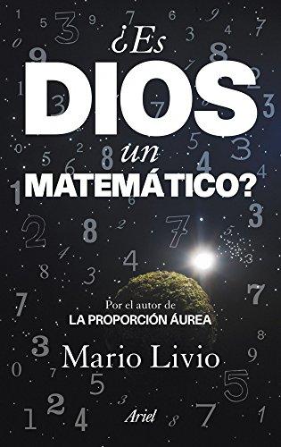 ¿Es Dios un matemático? (Ariel) por Mario Livio