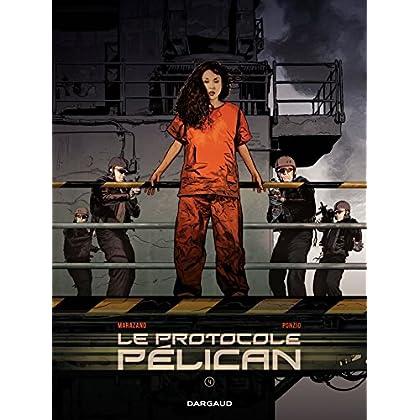 Le Protocole Pélican – Tome 4