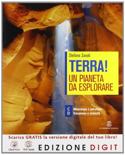 Terra! Un pianeta da esplorare - Volume unico per il 2 biennio. Con Me book e Contenuti Digitali Integrativi online
