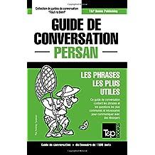 Guide de conversation Français-Persan et dictionnaire concis de 1500 mots