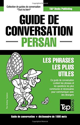 Descargar Libro Guide de conversation Français-Persan et dictionnaire concis de 1500 mots de Andrey Taranov