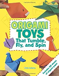 Origami Toys: That Tumble, Fly and Spin by Paul Jackson (2010-03-01)