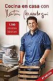 Cocina en casa con Martín Berasategui: 1100 recetas básicas