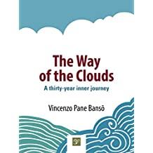 The Way of the Clouds: A thirty-year inner journey
