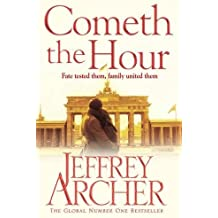 Cometh the Hour (The Clifton Chronicles, Band 6)