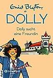 Dolly, Band 01: Dolly sucht eine Freundin