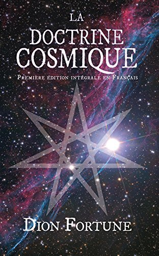 La Doctrine Cosmique. (Première édition française intégrale)