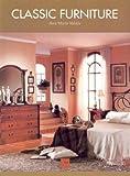 Klassische Möbel; Classic Furniture; Meubles de Style