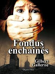 Fondus enchaînés: La mort pour vengeance (Agnès Castellane t. 1)