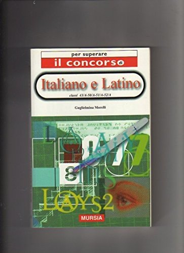 Italiano e latino. Classi 43ª, 50ª, 51ª, 52ª