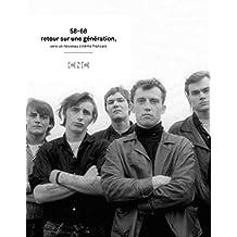 58-68, retour sur une génération : Vers un nouveau cinéma français