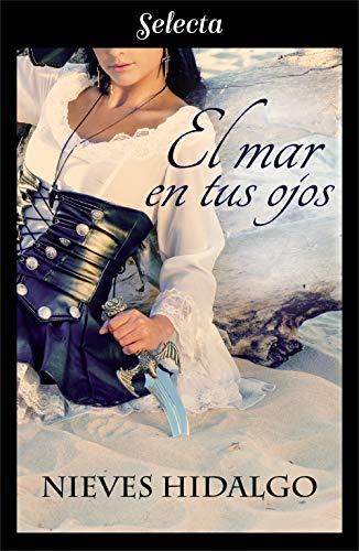 El mar en tus ojos por Nieves Hidalgo
