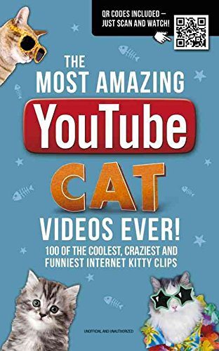 [(The Most Amazing Youtube Cat Videos Ever!)] [By (author) Matthew Woods] published on (April, 2016)