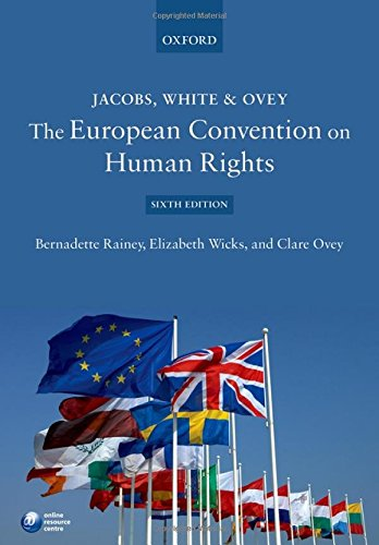 Jacobs, White & Ovey: The European Convention on Human Rights por Bernadette Rainey