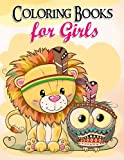 Coloring Books for Girls: Gorgeous Coloring Book for Girls: The Really Best Relaxing Colouring Book For Girls 2017 Cute, Animal, Penguin, Panda, Dog, ... Kids Coloring Books Ages 2-4, 4-8, 9-12