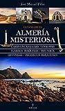 Almería Misteriosa (Mágica)