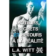 Moteurs, regrets et retours à la réalité (La guerre des moteurs t. 3) (French Edition)