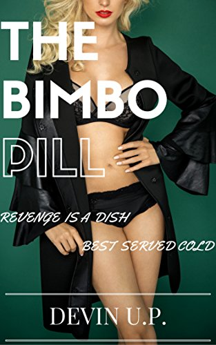 the-bimbo-pill-revenge-is-a-dish-best-served-cold