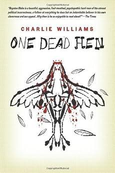 One Dead Hen (The Mangel Series) (English Edition) von [Williams, Charlie]