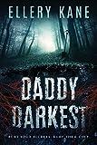 Daddy Darkest: Volume 1 (Doctors of Darkness)