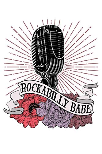 Rockabilly Babe: A Blank Lined Notebook for the Vintagy and Fabulous Rocker Babe -
