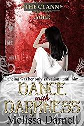 Dance with Darkness (The Clann, Adult) (English Edition)