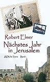 Nächstes Jahr in Jerusalem (ZION für Teens) - Robert Elmer