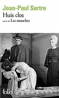 Huis clos. Les mouches. par Jean-Paul Sartre