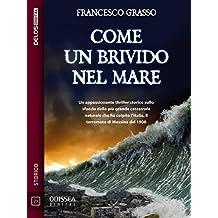 Come un brivido nel mare (Odissea Digital) (Italian Edition)