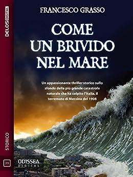 Come un brivido nel mare (Odissea Digital) (Italian Edition) van [Grasso, Francesco]