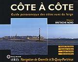Telecharger Livres Bretagne Nord Navigation de Granville a Saint Quay Portrieux (PDF,EPUB,MOBI) gratuits en Francaise