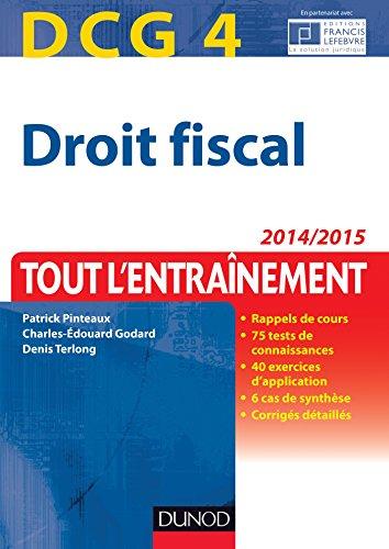 DCG 4 - Droit fiscal 2014/2015 - 8e d - Tout l'entranement