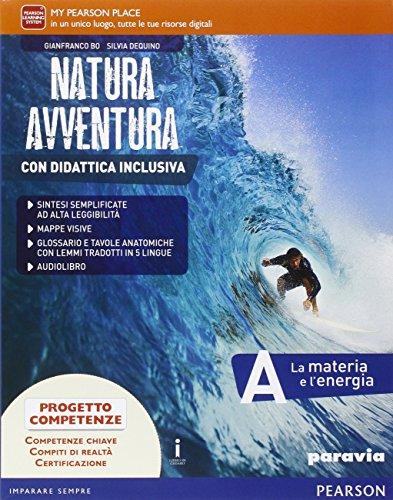 Natura avventura. Con Didattica inclusiva. Per la Scuola media. Con e-book. Con espansione online