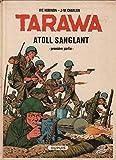 Tarawa atoll sanglant t01 n 1