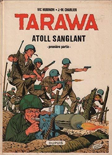 Tarawa atoll sanglant t01 n 1 par Hubinon Charlier