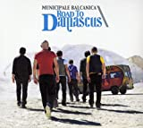 Songtexte von Municipale Balcanica - Road to Damascus