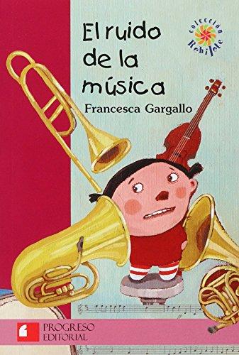 El Ruido De La Musica/ The Noise of the music por Francesca Gargallo