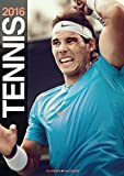 Tennis 2016 Official Calendar by Rafael Nadal (2015-11-15)