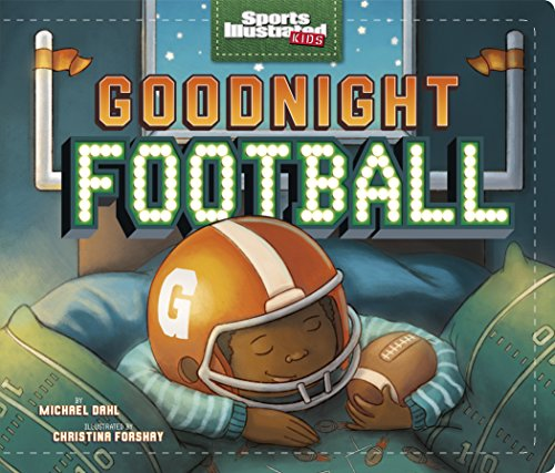 goodnight-football-capstone-young-readers-sports-illustrated-kids-bedtime-books