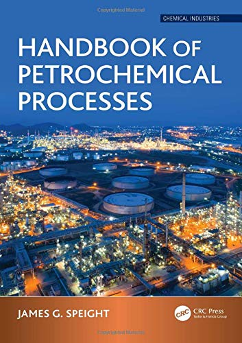 Handbook of Petrochemical Processes (Chemical Industries)