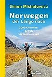 Norwegen der Länge nach: 3000 Kilometer zu Fuß bis zum Nordkap (National Geographic Taschenbuch 40587)
